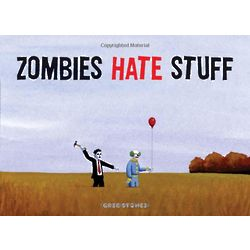 Zombies Hate Stuff Book