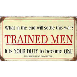 Trained Men Metal Sign