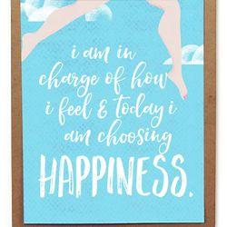 Today I Choose Hapiness 8x10 Print