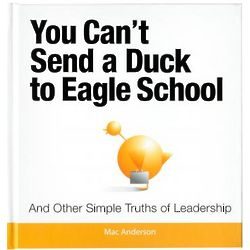 You Can't Send a Duck to Eagle School Book
