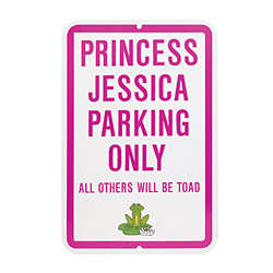No Parking Princess Sign