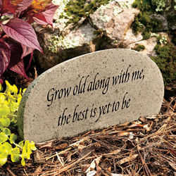 Grow Old with Me Stone Garden Marker