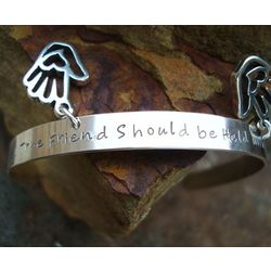 """A True Friend Should Be Held with Both Hands"" Sterling Cuff"