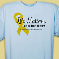 Life Matters Suicide Prevention T-Shirt