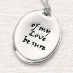 Of My Love Be Sure Sterling Silver Pendant