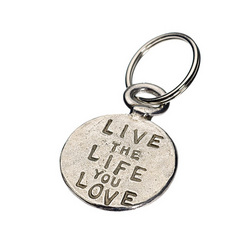 Live the Life You Love Key Ring