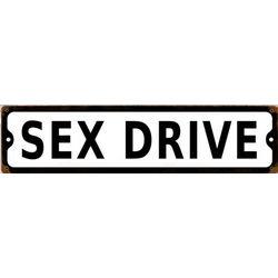 Sex Drive Metal Sign