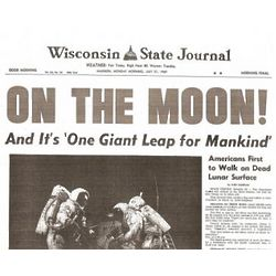 Neil Armstrong Moon Landing Wisconsin State Journal Replica Paper