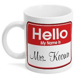 Personalized My Name is Mrs. Coffee Mug