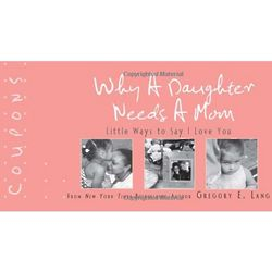 Why a Daughter Needs a Mom Coupons