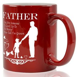 Growing Tall Father Coffee Mug