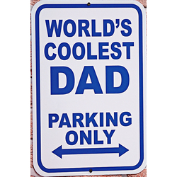 Personalized World's Coolest Parking Sign