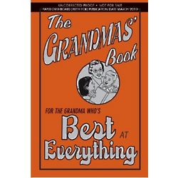 The Grandmas' Book For the Grandma Who's Best at Everything