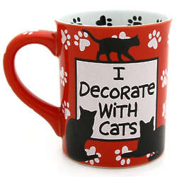 I Decorate With Cats Crazy Cat Lady Mug