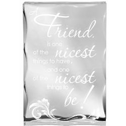 To Be A Friend Engraved Plaque