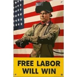 Free Labor Will Win Sign