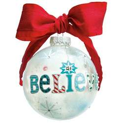 I Still Believe Glass Ornament Ball