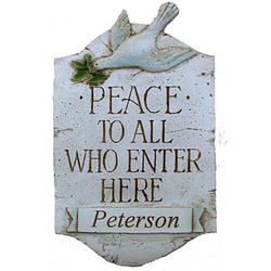 Personalized Peace to All Who Enter Here Plaque