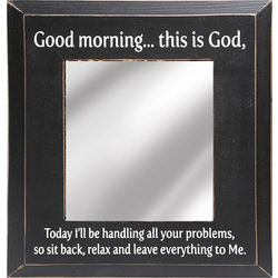 Good Morning, This is God Mirror
