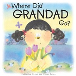 Where Did Grandad Go Children's Book