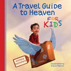 A Travel Guide to Heaven for Kids Picture Book