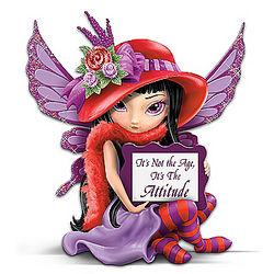 It's Not the Age, It's the Attitude! Fairy Figurine