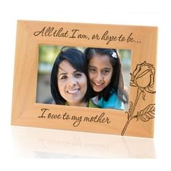All That I Am I Owe To My Mother Wooden Frame