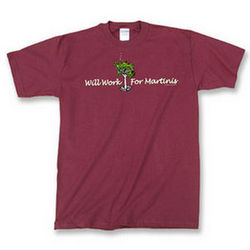 Will Work for Martinis T-Shirt
