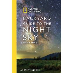 Backyard Guide to the Night Sky: 2nd Edition Book