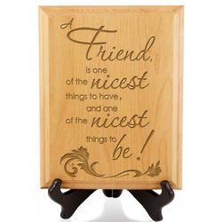 To Be a Friend Wooden Plaque