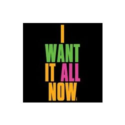 I Want It All Now Neon T-Shirt
