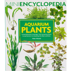 Mini Encyclopedia of Aquarium Plants