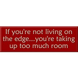 Living on the Edge Sign