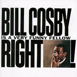 Bill Cosby Is a Very Funny Fellow, Right! Comedy CD
