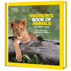 National Geographic: Personalized Kid's Book of Animals