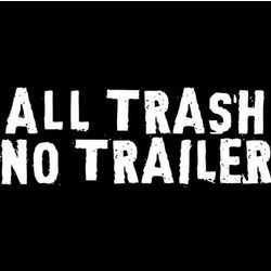 All Trash No Trailer T-Shirt
