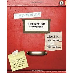 Other People's Rejection Letters Book