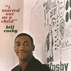 Bill Cosby's I Started Out As a Child Comedy CD