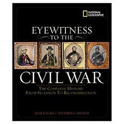 Eyewitness to the Civil War Book