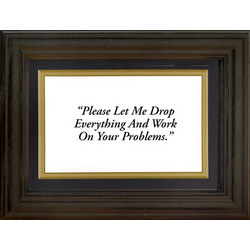 Framed 'Your Problems' Life Quote Plaque