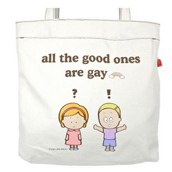 Good Ones Are Gay Canvas Tote