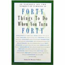 40 Things to Do When You Turn Forty Book