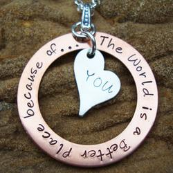 The World is a Better Place Hand Stamped Necklace