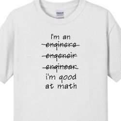 Engineers are Good at Math Men's T-Shirt