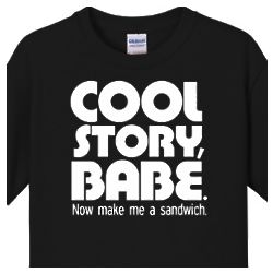 Cool Story Babe Men's T-Shirt