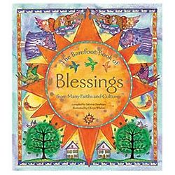 The Barefoot Book of Blessings Book