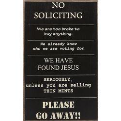 No Soliciting Humorous Sign