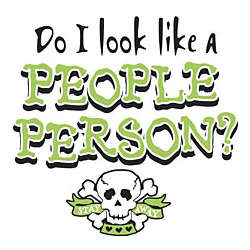 Do I Look Like A People Person? Adult T-Shirt