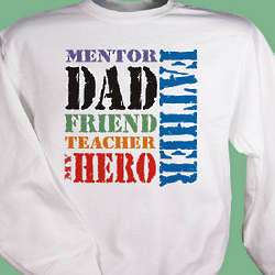 Dad My Hero Father's Day Sweatshirt