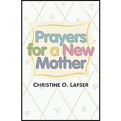 Prayers for a New Mother Book